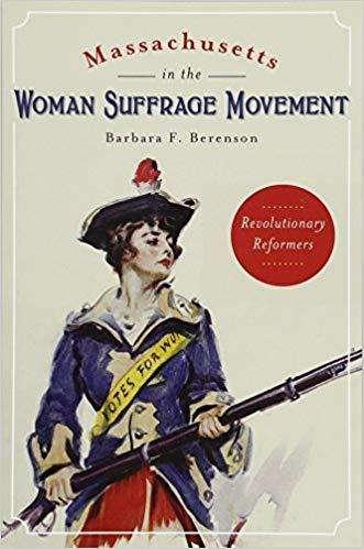 Woman Suffrage Movement by Barbara Berenson